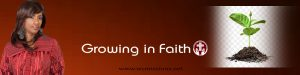 Read more about the article Growing in Faith