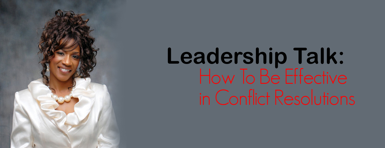 Leadership Training: How To Be Effective in Conflict Resolutions